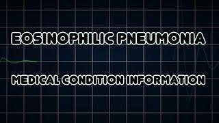 Eosinophilic Pneumonia (Medical Condition) דלקת ריאות אאוזינופילית