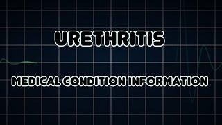 Urethritis (Medical Condition) דלקת בשופכה