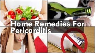 Home Remedies For Pericarditis דלקת כפורת הלב.