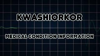 Kwashiorkor (Medical Condition) קוושיורקור