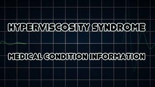 Hyperviscosity Syndrome (Medical Condition) צמיגות יתר של הדם