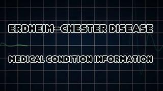 Erdheim–Chester Disease (Medical Condition) ארדהיים-צ'סטר