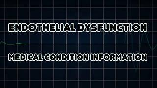 Endothelial Dysfunction (Medical Condition) אי-תפקוד האנדותל