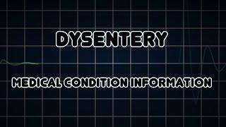Dysentery (Medical Condition) דיזנטריה