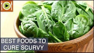 Best Foods To Cure Scurvy צפדינה