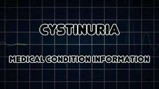 Cystinuria (Medical Condition) ציסטינוריה