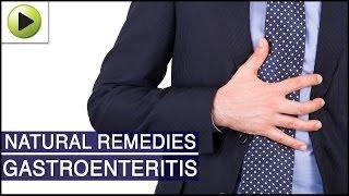 Gastroenteritis - Natural Ayurvedic Home Remedies דלקת המעי - גסטרואנטריטיס