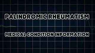 Palindromic Rheumatism (Medical Condition) דלקת מפרקים פלינדרומית