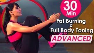 30 Min Fat Burning & Full Body Toning Workout שריפת שומנים - תרגילים למתקדמים