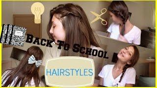 5 תסרוקות לבית ספר - Back To School HAIRSTYLES