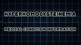 Hyperhomocysteinemia (Medical Condition) יתר הומוציסטאין