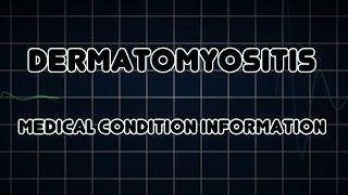 Dermatomyositis (Medical Condition) דלקת רב-שרירית ועור