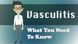 Vasculitis - What You Need To Know ואסקוליטיס