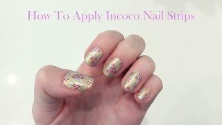 מדריך: איך לשים מדבקות לק אינקוקו ♥ How To Apply Incoco Nail Strips