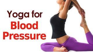 Yoga For Blood Pressure - יוגה לאיזון לחץ בדם