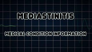 Mediastinitis (Medical Condition) דלקת המיצר