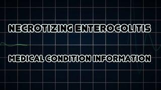 Necrotizing Enterocolitis (Medical Condition) דלקת מעי נמקית ביילוד